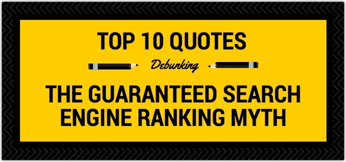 Guaranteed Search Engine Ranking Myth